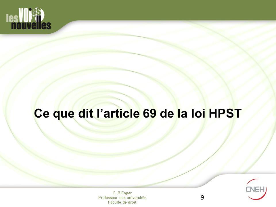 Ce que dit l'article 69 de la loi HPST