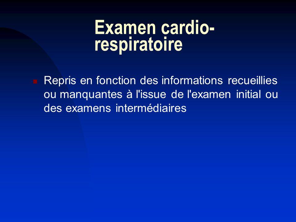 Examen cardio-respiratoire