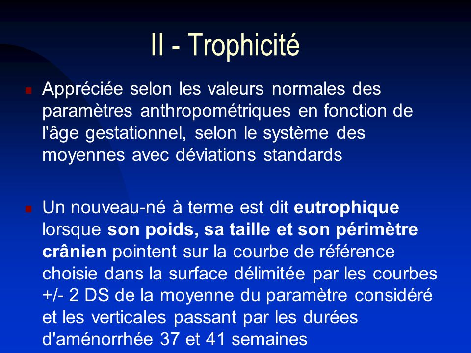 II - Trophicité