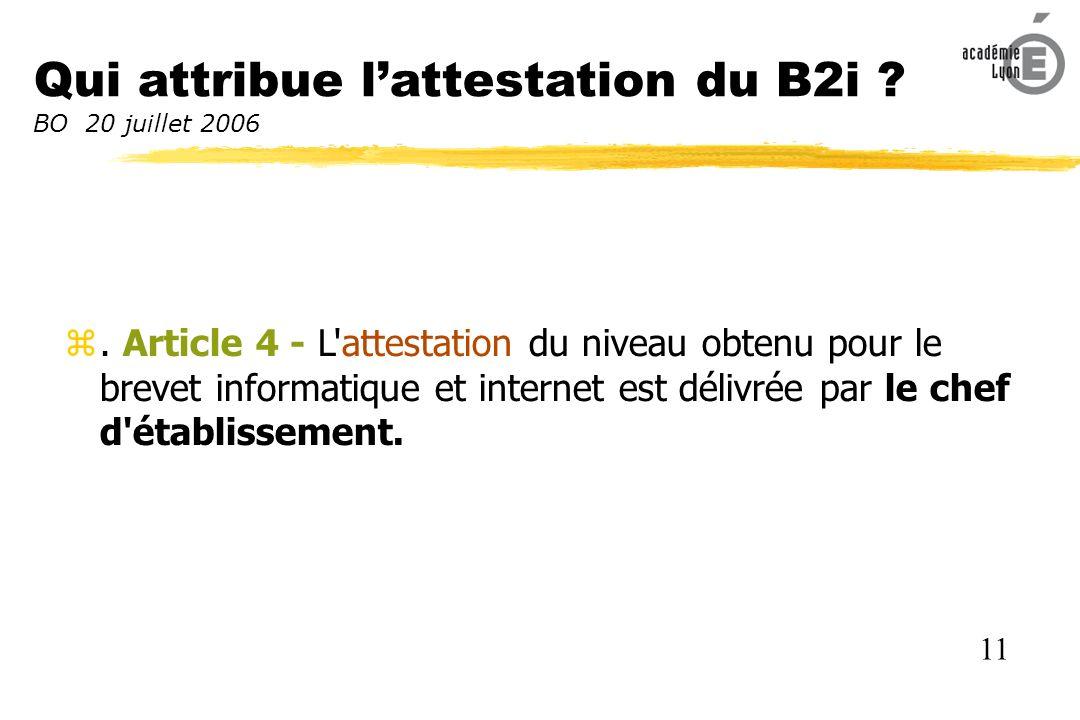 Qui attribue l'attestation du B2i BO 20 juillet 2006