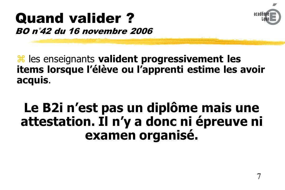 Quand valider BO n°42 du 16 novembre 2006