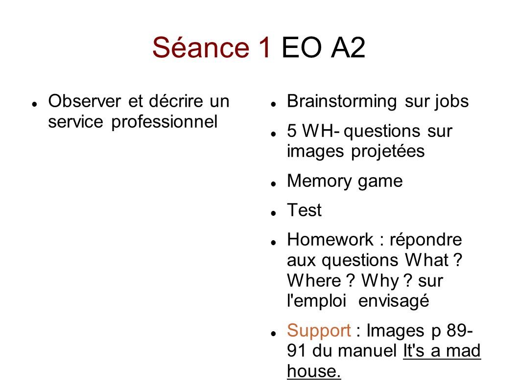 Séance 1 EO A2 Observer et décrire un service professionnel
