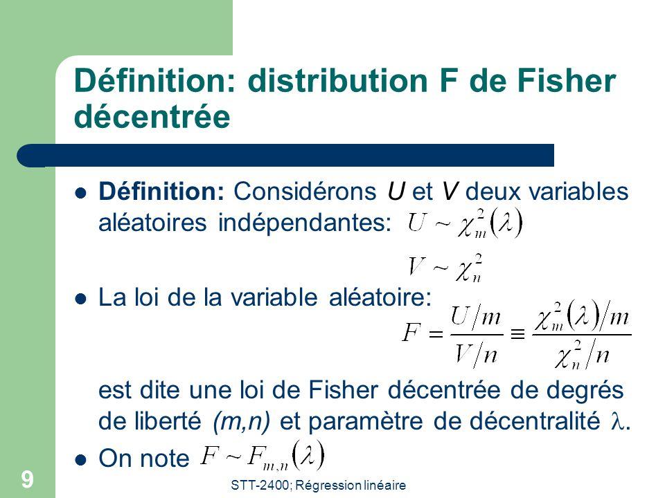 Définition: distribution F de Fisher décentrée