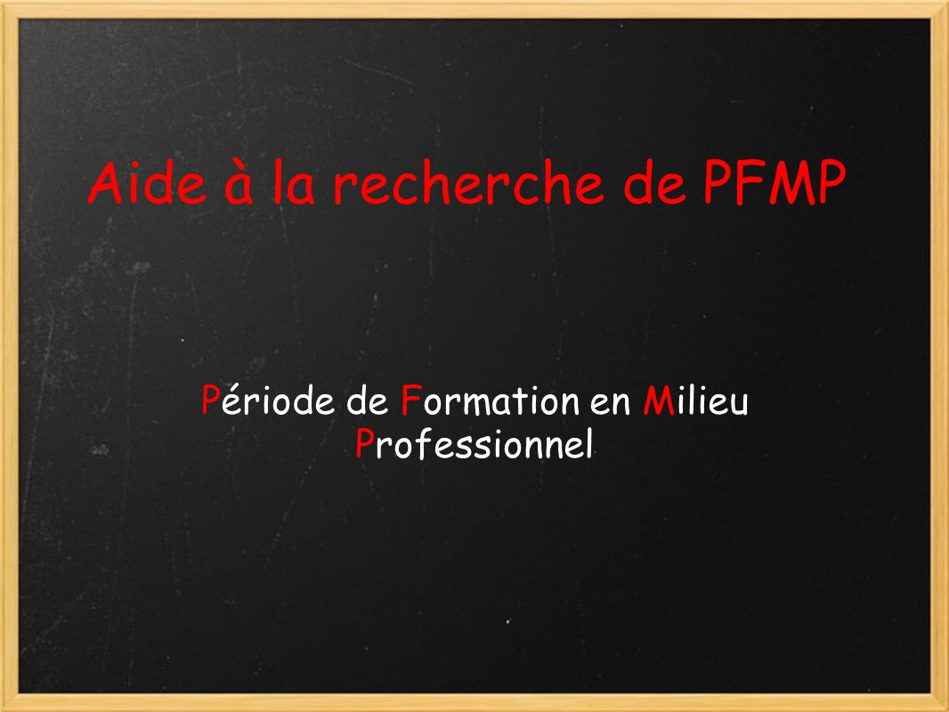 Aide à la recherche de PFMP