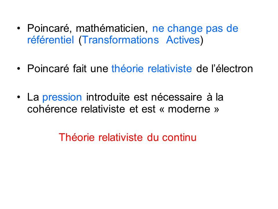 Poincaré, mathématicien, ne change pas de référentiel (Transformations Actives)