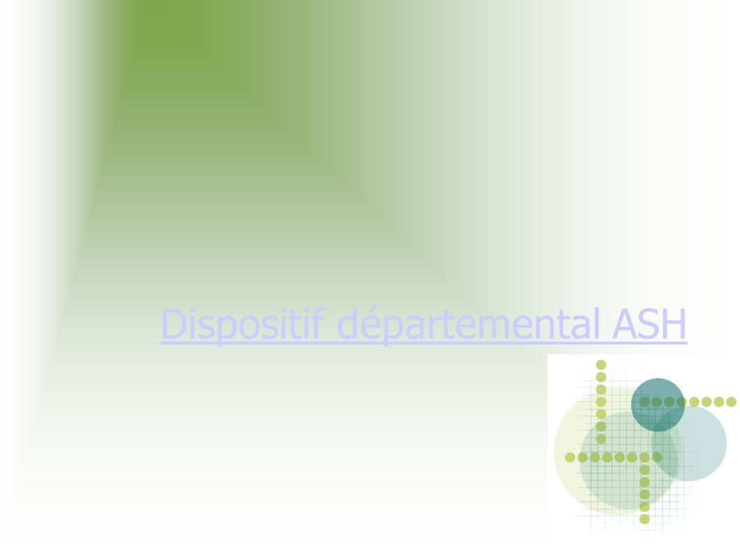 Dispositif départemental ASH