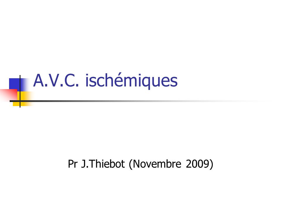 Pr J.Thiebot (Novembre 2009)