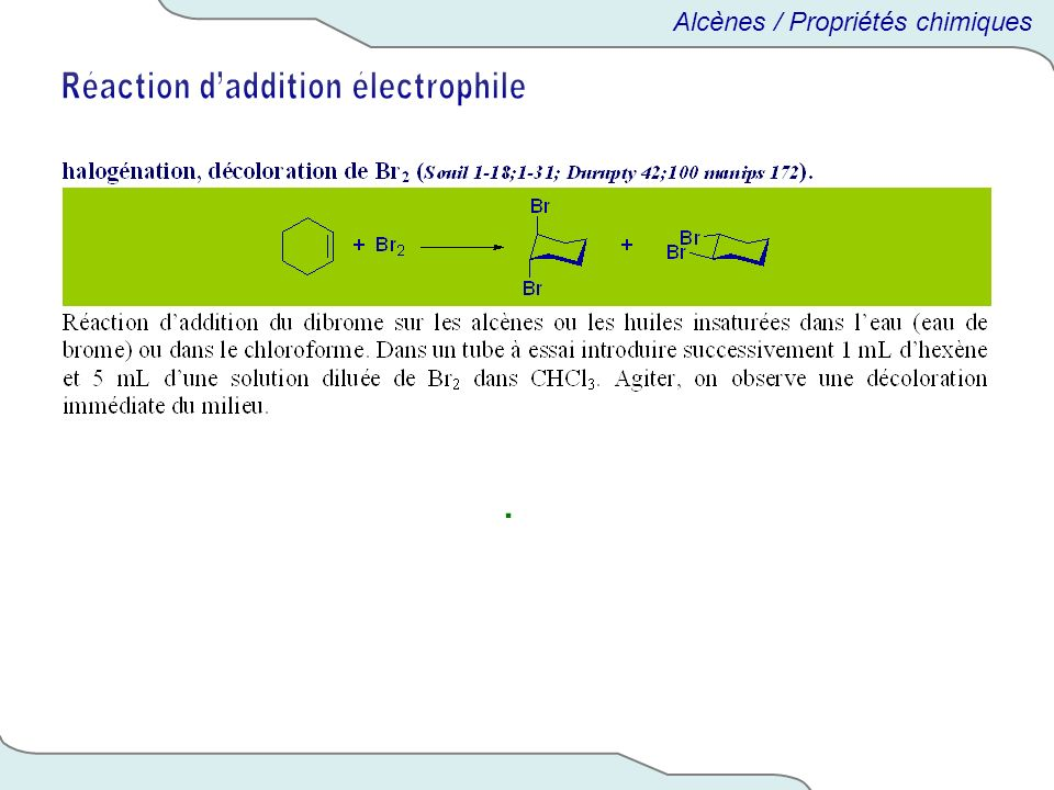 Réaction d'addition électrophile