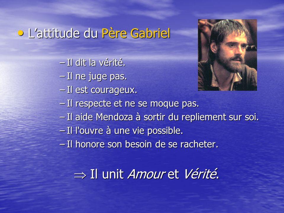L'attitude du Père Gabriel