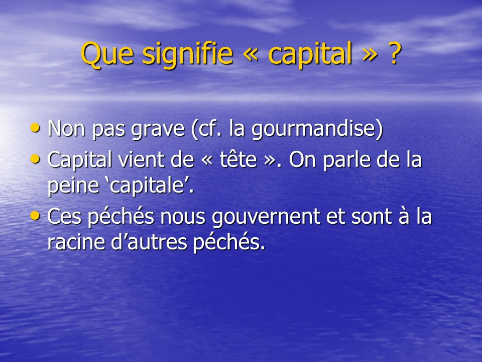 Que signifie « capital »