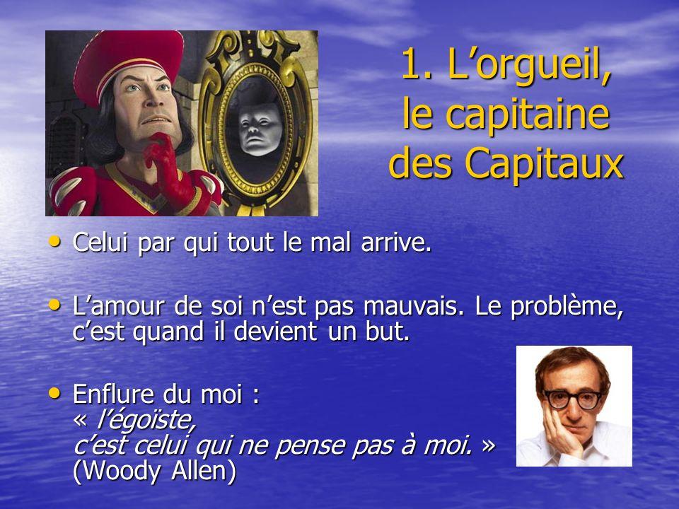 1. L'orgueil, le capitaine des Capitaux