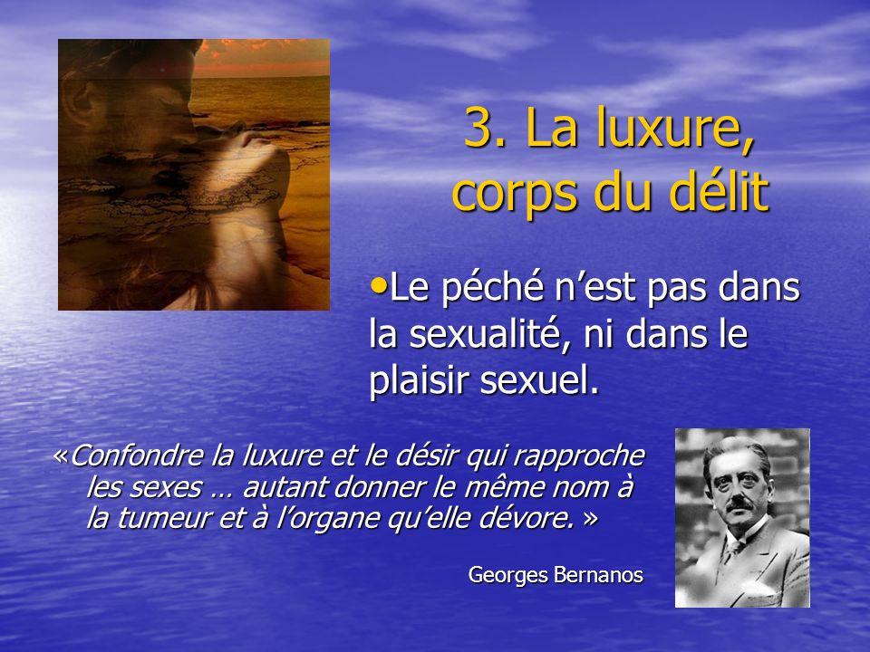 3. La luxure, corps du délit