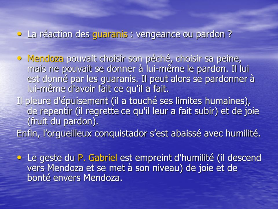La réaction des guaranis : vengeance ou pardon