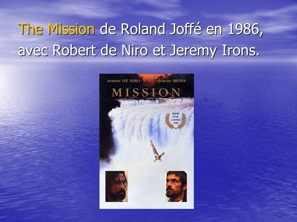 The Mission de Roland Joffé en 1986,
