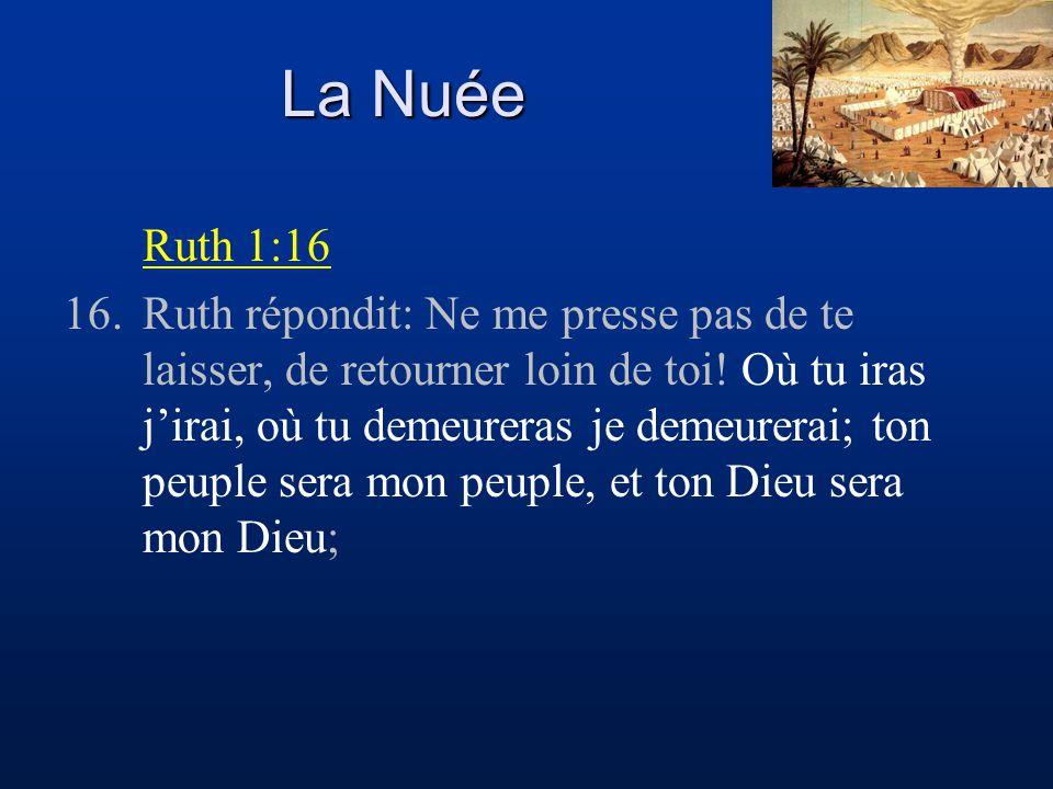 La Nuée Ruth 1:16.