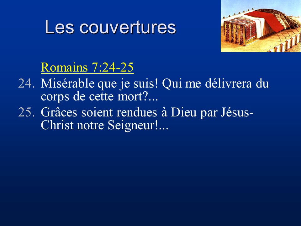 Les couvertures Romains 7:24-25