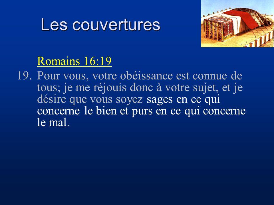 Les couvertures Romains 16:19