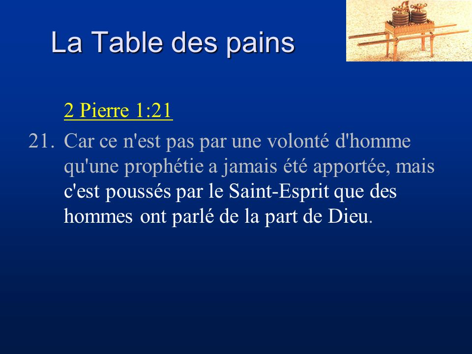 La Table des pains 2 Pierre 1:21