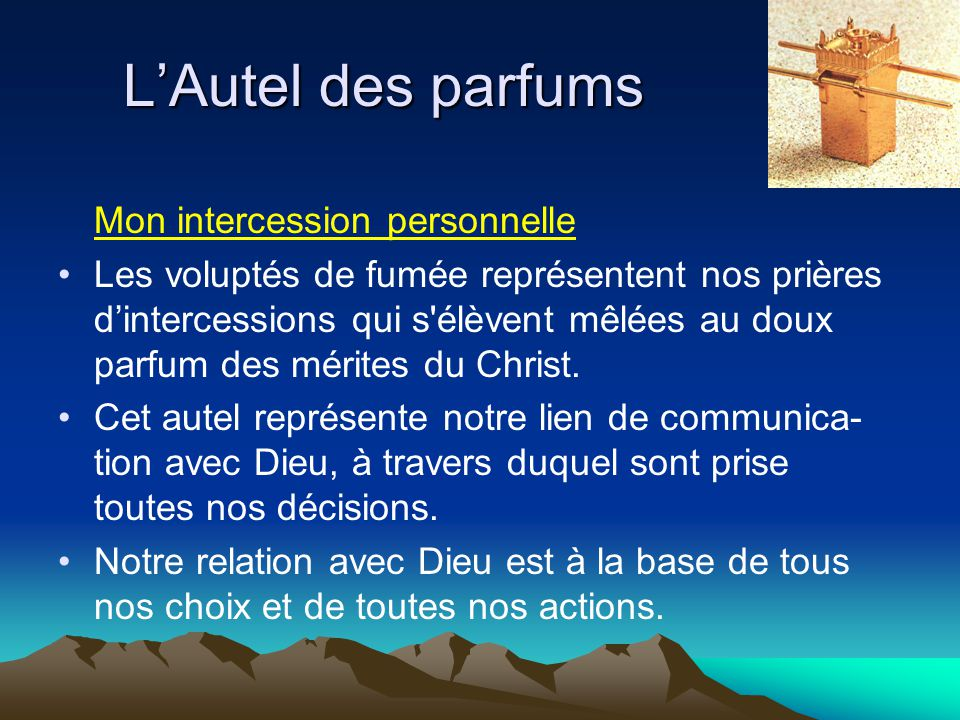 L'Autel des parfums Mon intercession personnelle