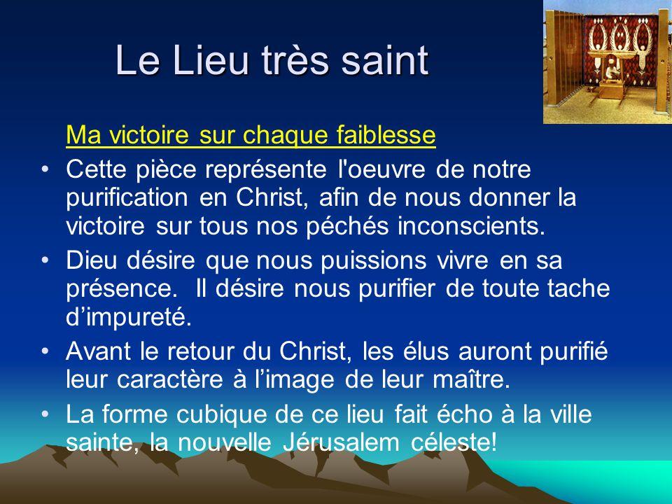 Le Lieu très saint Ma victoire sur chaque faiblesse