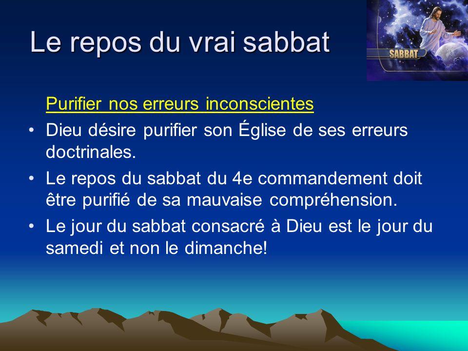 Le repos du vrai sabbat Purifier nos erreurs inconscientes