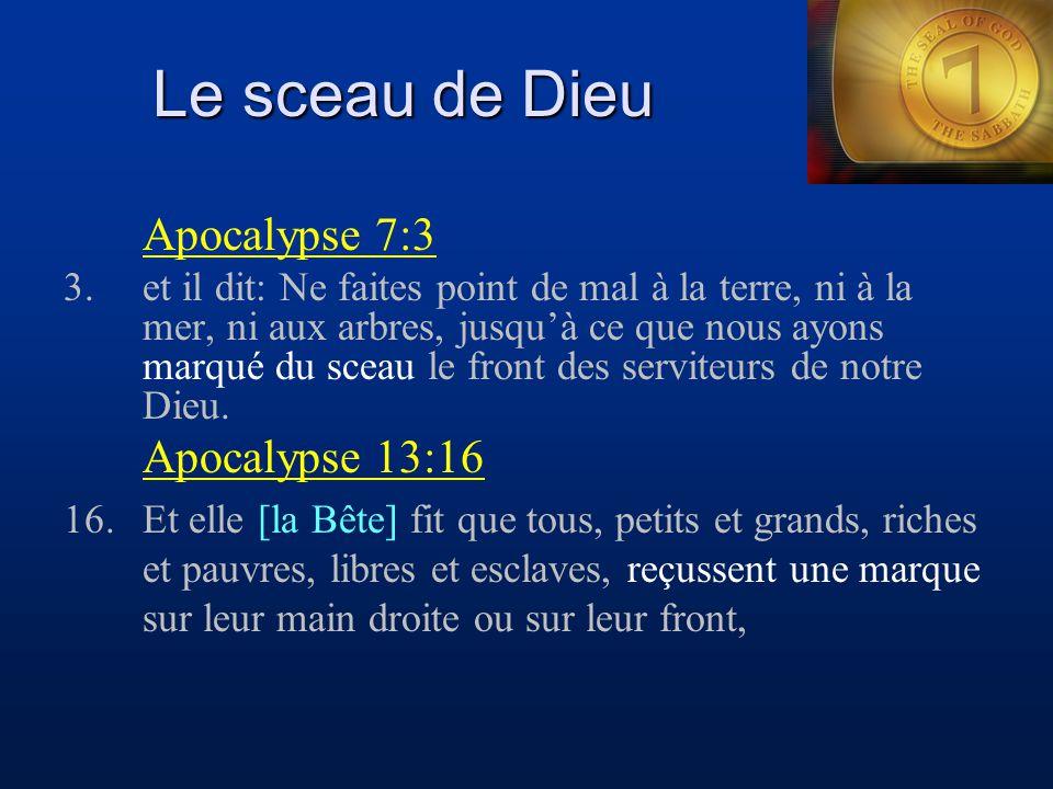 Le sceau de Dieu Apocalypse 7:3 Apocalypse 13:16