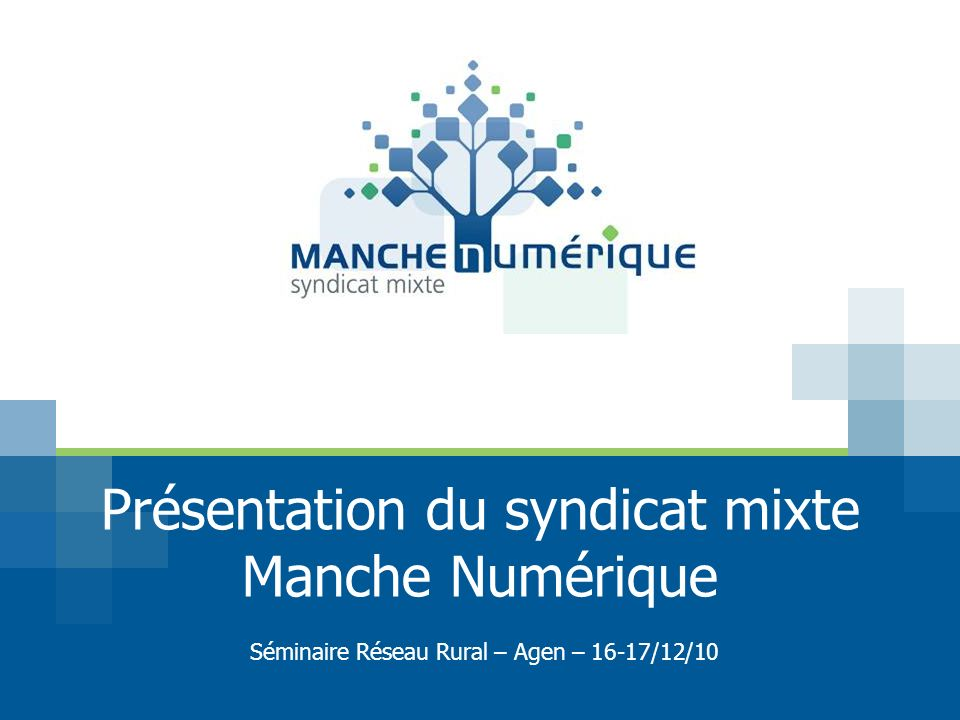 Présentation du syndicat mixte Manche Numérique