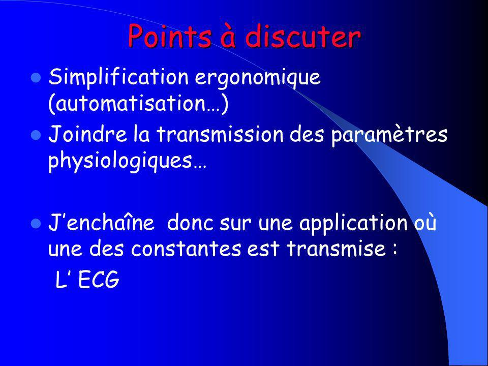 Points à discuter Simplification ergonomique (automatisation…)