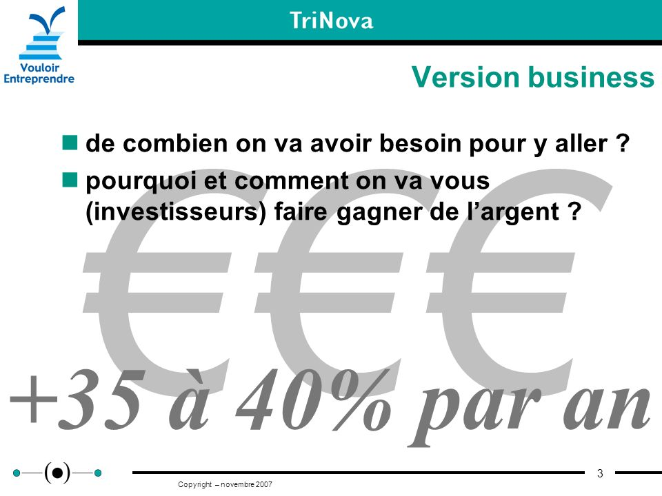 €€€ +35 à 40% par an Version business