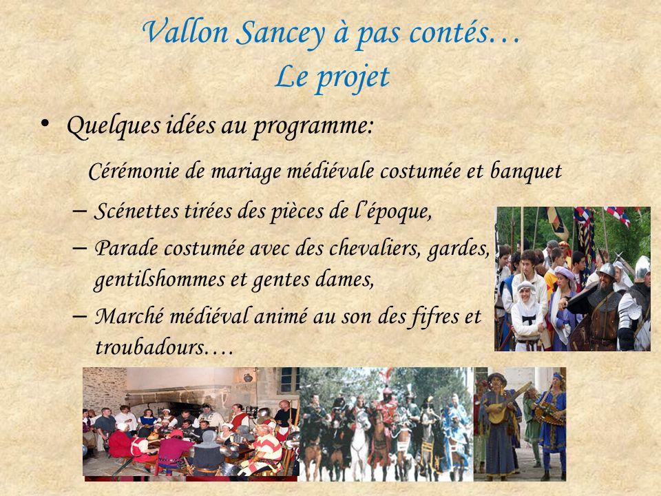 Vallon Sancey à pas contés… Le projet