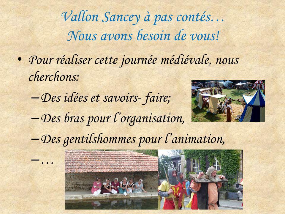 Vallon Sancey à pas contés… Nous avons besoin de vous!
