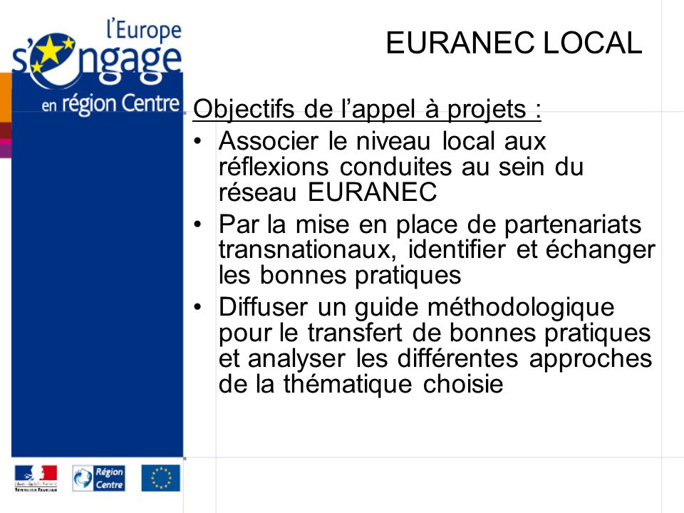 EURANEC LOCAL Objectifs de l'appel à projets :