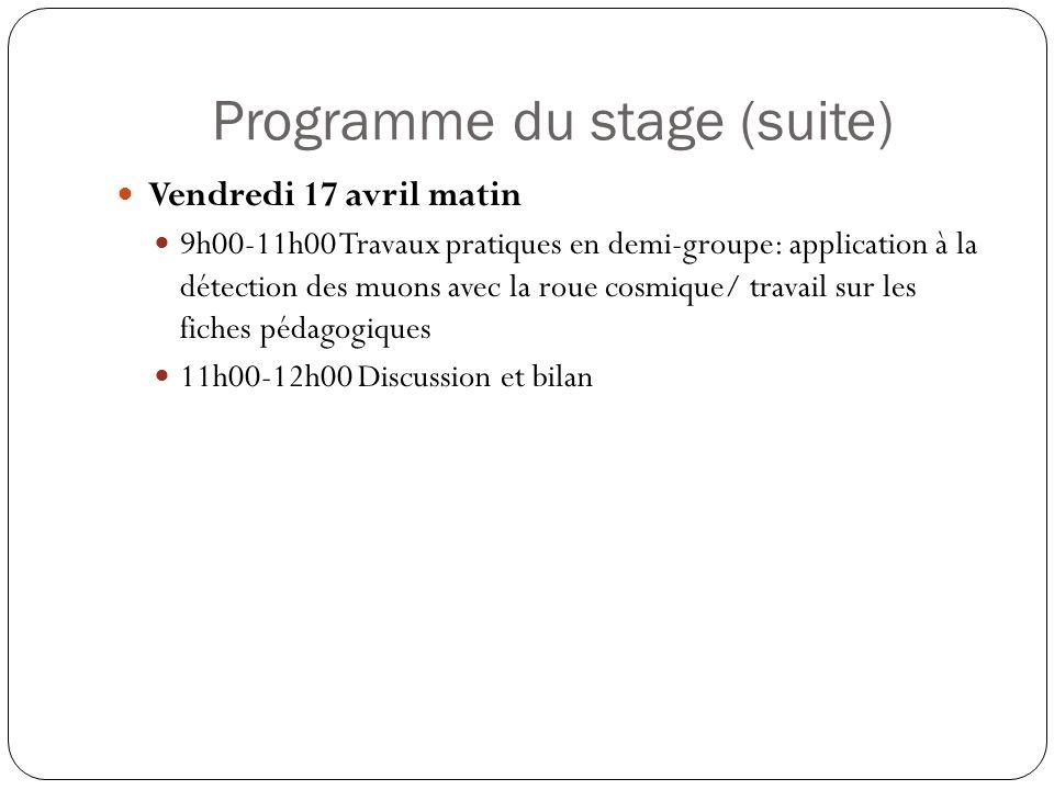 Programme du stage (suite)