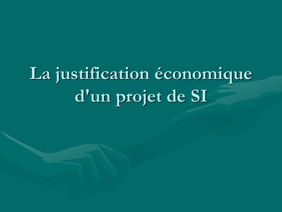 La justification économique d un projet de SI