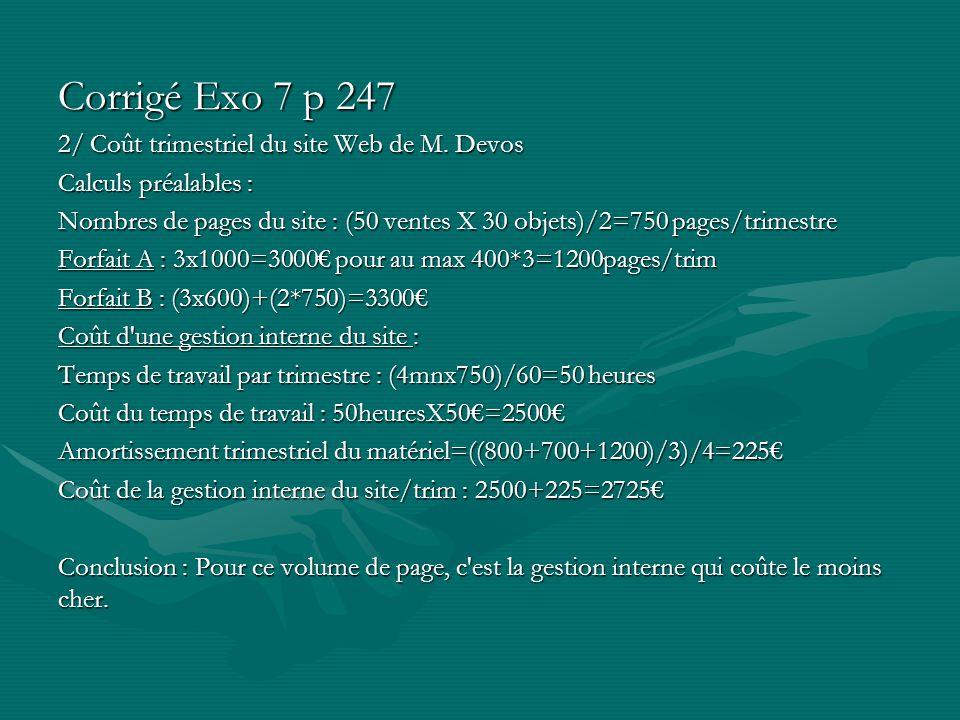Corrigé Exo 7 p 247 2/ Coût trimestriel du site Web de M. Devos