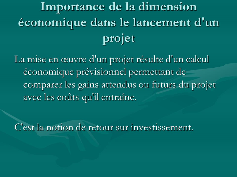 Importance de la dimension économique dans le lancement d un projet