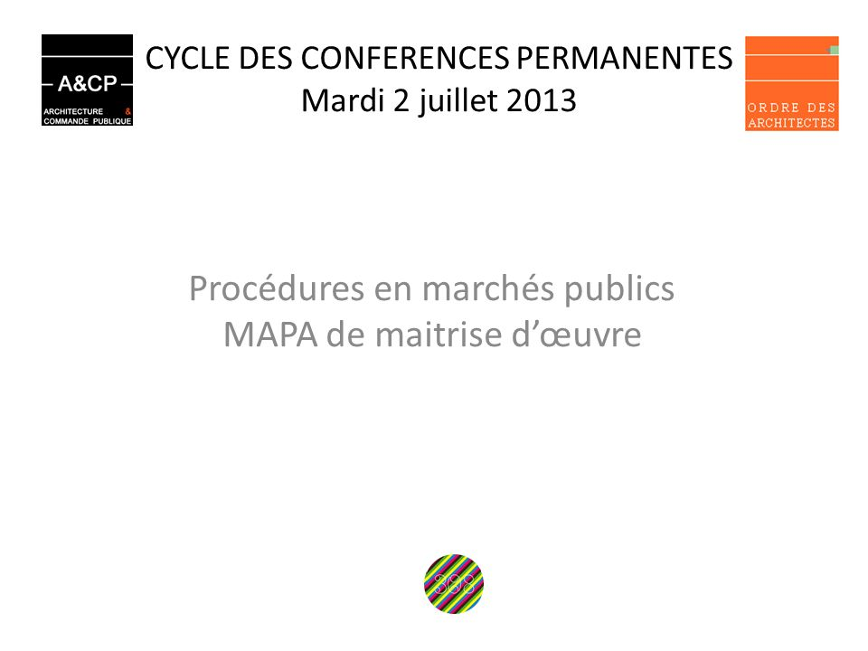 CYCLE DES CONFERENCES PERMANENTES Mardi 2 juillet 2013