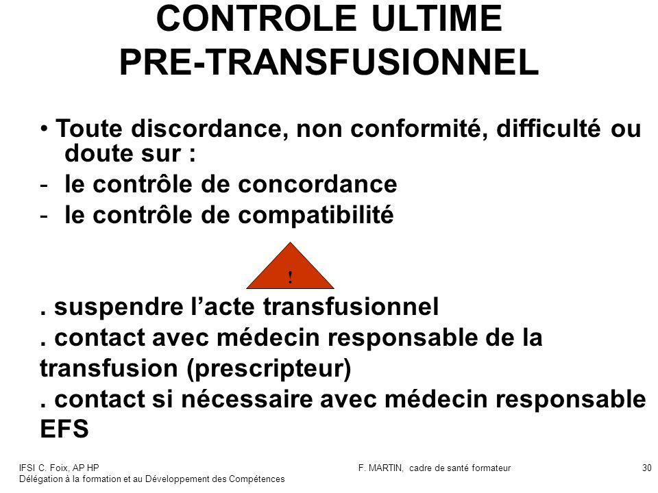 CONTROLE ULTIME PRE-TRANSFUSIONNEL