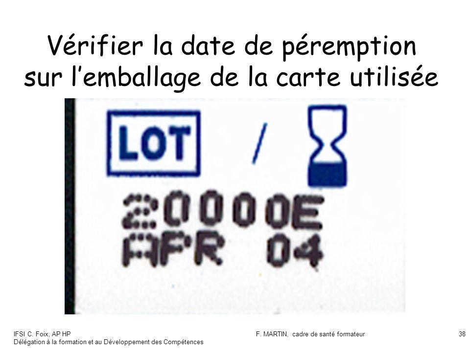 Vérifier la date de péremption sur l'emballage de la carte utilisée