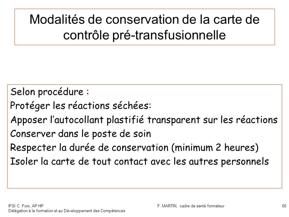 Modalités de conservation de la carte de contrôle pré-transfusionnelle