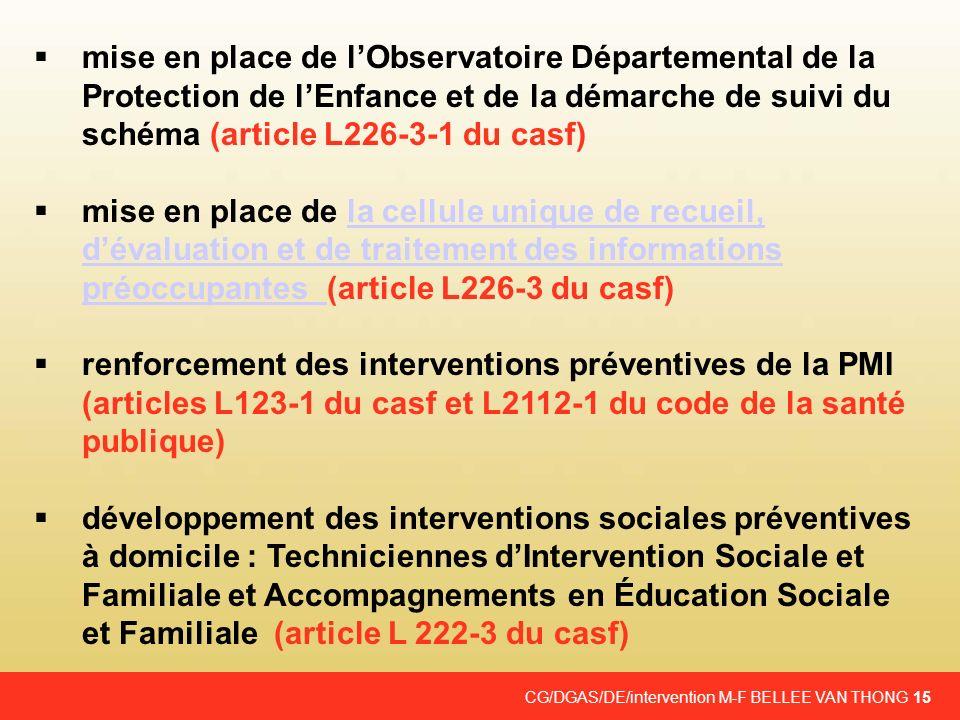 mise en place de l'Observatoire Départemental de la Protection de l'Enfance et de la démarche de suivi du schéma (article L226-3-1 du casf)
