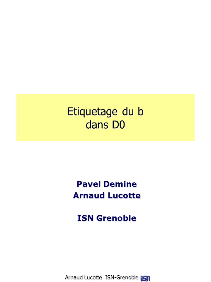 Pavel Demine Arnaud Lucotte ISN Grenoble
