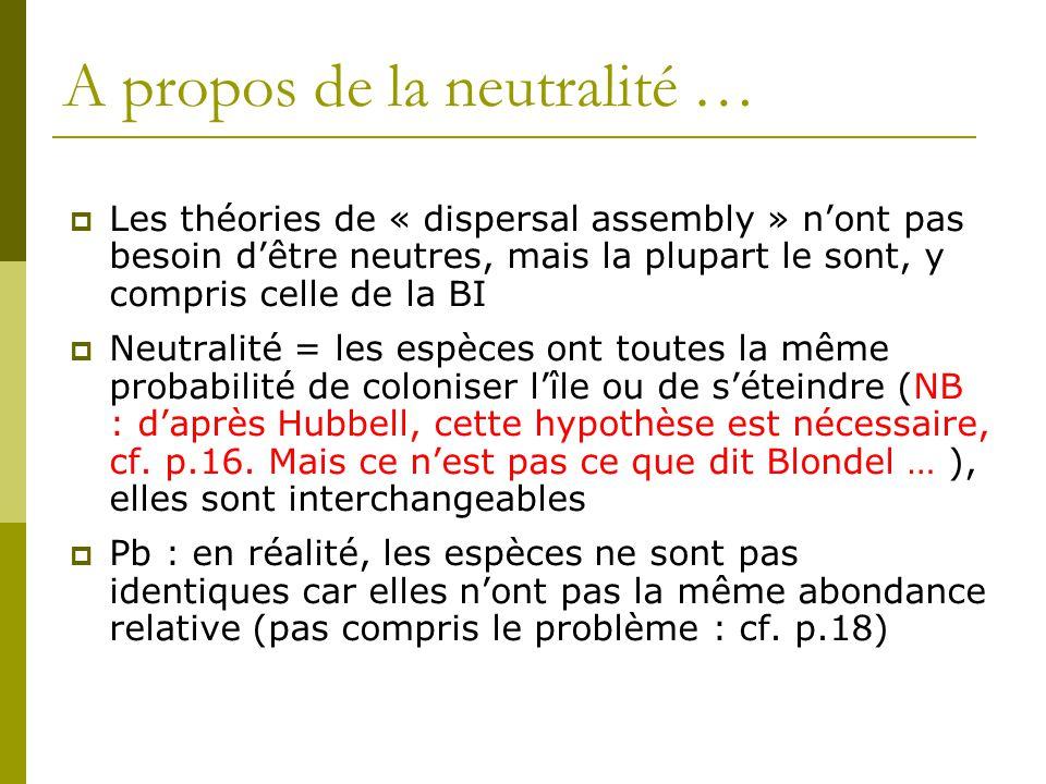 A propos de la neutralité …