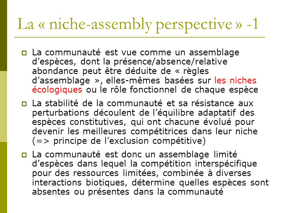 La « niche-assembly perspective » -1