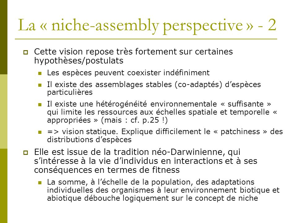 La « niche-assembly perspective » - 2