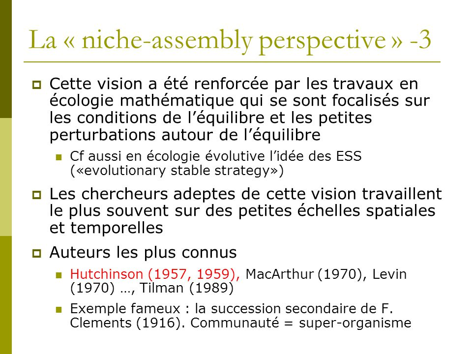 La « niche-assembly perspective » -3