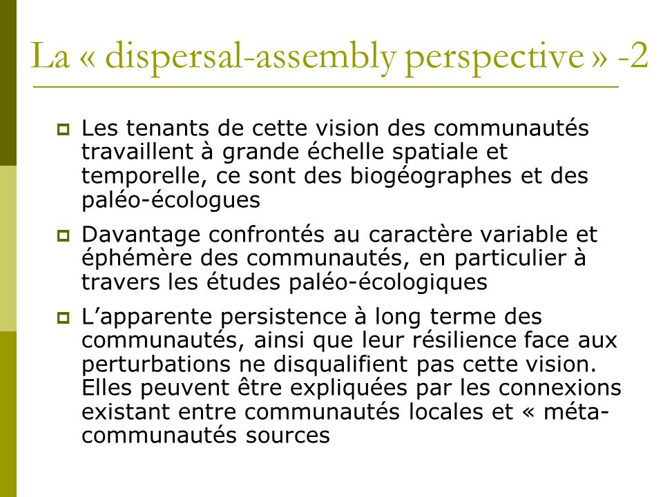 La « dispersal-assembly perspective » -2