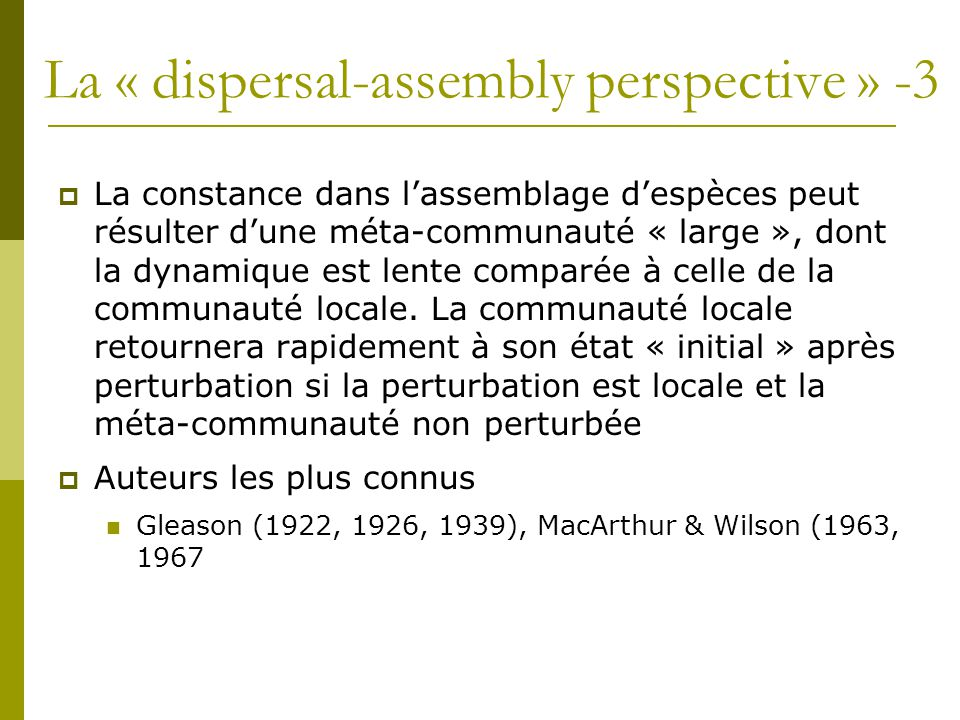 La « dispersal-assembly perspective » -3