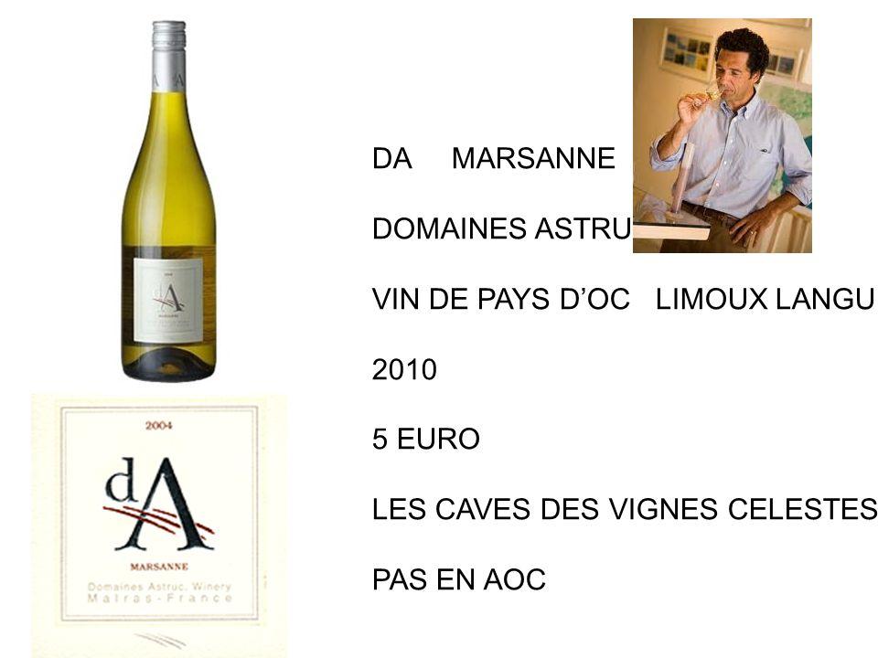 DA MARSANNE DOMAINES ASTRUC. VIN DE PAYS D'OC LIMOUX LANGUEDOC. 2010. 5 EURO. LES CAVES DES VIGNES CELESTES.