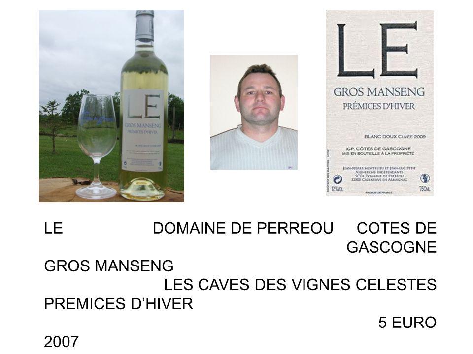 LE GROS MANSENG. PREMICES D'HIVER. 2007. DOMAINE DE PERREOU COTES DE GASCOGNE. LES CAVES DES VIGNES CELESTES.